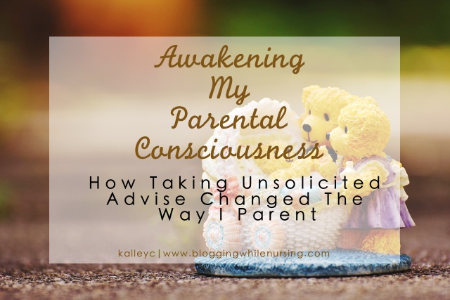 Awakening My Parental Consciousness