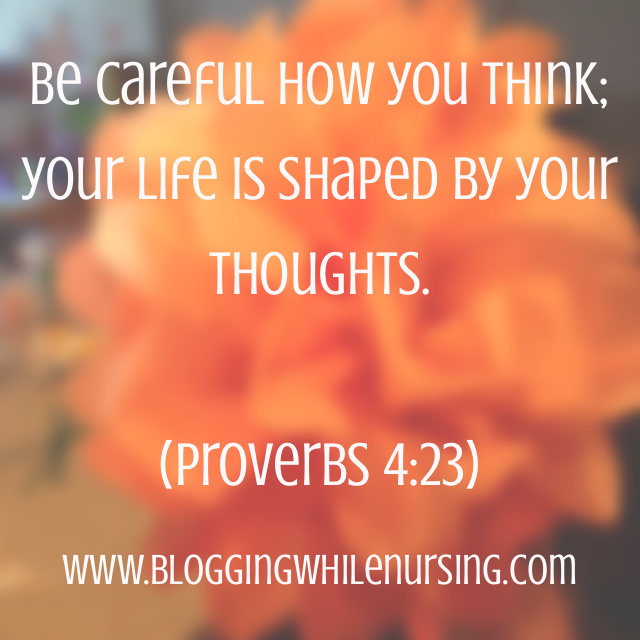 Sunday Thoughts: Be Careful How You Think