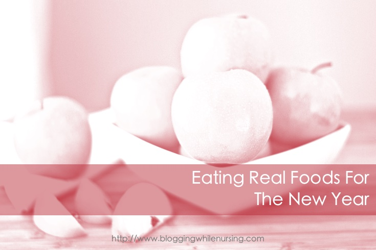 Eating Real Foods For The New Year