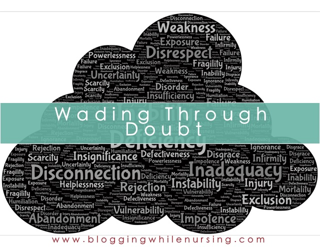 Wading Through Doubt