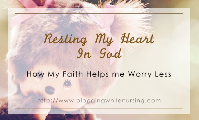 Resting My Heart In God